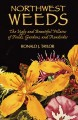 Go to record Northwest weeds : the ugly and beautiful villains of field...