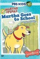 Go to record Martha speaks. Martha goes to school [videorecording]