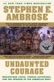 Go to record Undaunted courage : Meriwether Lewis, Thomas Jefferson, an...