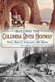 Go to record Building the Columbia River Highway : they said it couldn'...