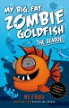 Go to record My big fat zombie goldfish : the seaquel