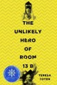 Go to record The unlikely hero of room 13B