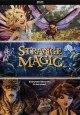 Go to record Strange magic [videorecording]
