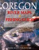 Go to record Oregon river maps & fishing guide.