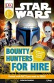 Go to record Star wars, bounty hunters for hire