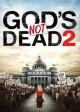 Go to record God's not dead 2 [videorecording]