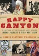 Go to record Happy Canyon : a history of the world's most unique Indian...