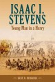 Go to record Isaac I. Stevens : young man in a hurry