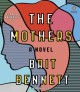 Go to record The mothers [sound recording] : a novel