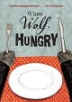 Go to record When a wolf is hungry