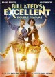 Go to record Bill & Ted's excellent double feature [videorecording]