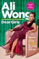Go to record Dear girls : intimate tales, untold secrets & advice for l...