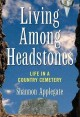 Go to record Living among headstones : life in a country cemetery