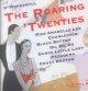 Go to record The roaring 'twenties [sound recording].
