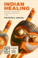 Go to record Indian healing : shamanic ceremonialism in the Pacific Nor...
