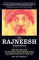 Go to record The Rajneesh chronicles : the true story of the cult that ...