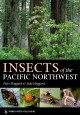 Go to record Insects of the Pacific Northwest